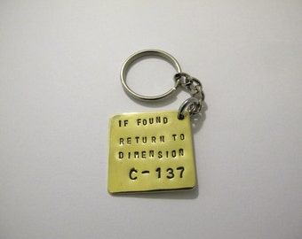 Rick and Morty key ring - if found return to Dimension C-137. Keyring, Gift, gifts