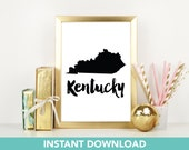 Kentucky Printable | Print at Home| Instant Download | Printable | State Wall Art |  Map Art | Travel Poster | Map Print