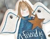 Friendship Ornament Salt Dough Angel / Friend Gift Idea