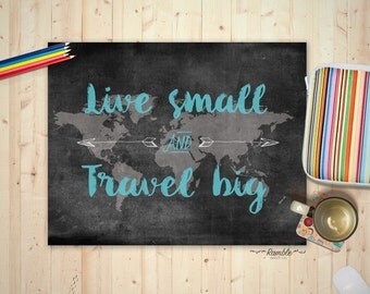 Travel Gallery Art, Travel Quote, World Map Poster, Affordable Art DIY Printable - Live Small Travel Big - Instant Download