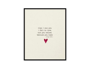 Digital Print Love Art Poster When I saw you I fell in love you smiled because you knew Wedding Gift Digital Art Print Cream Black Art Quote