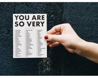 You Are So Very (Check All That Apply) Greeting Card