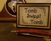 Tomb Sweet Tomb