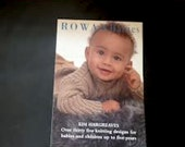 Knitters gift yarn barely used ROWAN BABIES kim hargreaves patterns children to 5 YEARS book