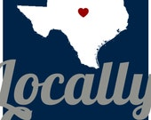 Texas Locally Grown Handpainted Sign (Reserve Listing for Kara K.)