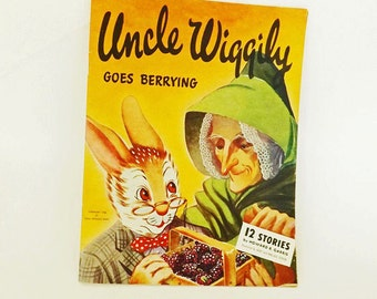 1940s Antique Childrens Book, Uncle Wiggily Goes Berrying, Childrens Story Book, Literary Classic, Howard Garris, Wallace Stover