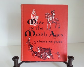 Made in the Middle Ages Christine Price 1962 - Library Copy