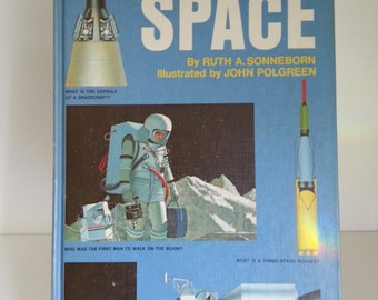 The Questions and Answers Book of Space. Ruth Sonneborn John Wallner 1970