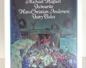 Micheal Hague's Favorite Hans Christian Anderson FairyTales, 1981