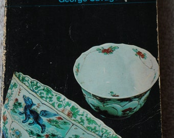 Porcelain Through The Ages George savage A Pelican Original