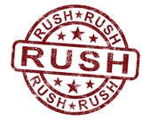 Pre-Approved Rush Service