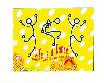 Life is a Dance when you take the Steps unique 12 Step greeting card