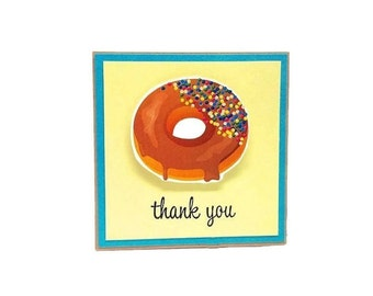 Thank You Card  - Chocolate glaze Donut Card Funny Handmade Thank You Card. Thank you Note Card. Donut Dimensional Cards - Novelty Cards