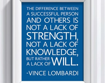 Vince Lombardi Quote - Difference - 11x14 - poster print