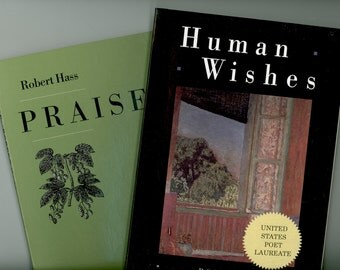 Two Books of Poems by Robert Hass, Human Wishes, and Praise, United Sates Poet Laureate, Ecco Press Vintage Poetry Books Paperback format