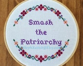 PATTERN Smash The Patriarchy Cross Stitch Feminist Crossstitch pdf Pattern Instant Download DIY