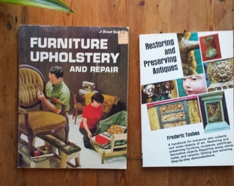 Vintage (2) Pair of 1970's Paperback Restoration Books, Antiques and Furniture Upholstery and Repair