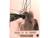 art zine: threads by the fragment  -- writing, zines, zine, color, poetry, narrative, illustration, handmade book