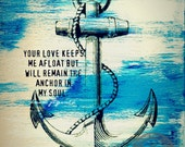 Anchor In My Soul Nautical Decor Love Marriage Inspiration Quote Product Options and Pricing via Dropdown Menu