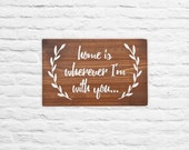 Rustic Home Decor, Home is Wherever I'm with You, Wall Decor, Gallery Wall, Wood