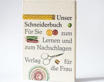 Vintage tailors book in German, dressmaking tailoring mending book, Unser Schneiderbuch book 1975, very good condition tailoring book