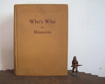 Minnesota history book Who's Who in Minnesota 1941 Edition excellent Minnesota Editorial Association