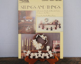 Strings and Things Leisure Arts Leaflet 1057 Garlands Plus other Sewing Ideas 1986