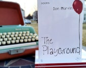 The Playground - Autographed Copy (Limited Run!)