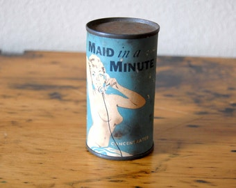 Vintage Maid In A Minute Can Vintage Gag Gift Mens Gift Collectable Bachelor Bachelorette Party Gift Rusty Can from The Eclectic Interior