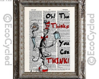 Cat in the Hat Oh the Thinks You Can Think on Vintage Upcycled Dictionary Art Print Book Art Print Dr Seuss Children Adventure