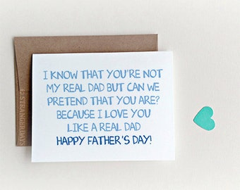 """Father's Day Card for Step Dad """" Like a real Dad """"  Stepdad Card, Card for Stepdad, I love you Dad"""