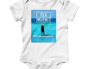 Baby Isla Mujeres Photo V1 Romper - Infant One Piece - NB 6m 12m 18m 24m - Isla Mujeres Baby, Surf Baby, Mexico, Surfing, Beach