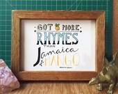 Beastie Boys Got More Rhymes Than Jamaica Got Mango - Hand Lettered Original Wall Art, Digital Print, 5x7, 8x10