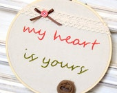 My Heart Is Yours Embroidery Hoop Art / 6.8'' 17cm / Valentine Pink Red Green Lace / Needlecraft / Wall Hanging / Home or Wedding Decor