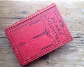 Vintage Book - 1931 - Pears' Cyclopaedia - Atlas, Dictionary, Cookery, Health etc.