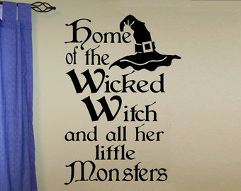 wall decal halloween witch - Home of the Wicked witch and her Little Monsters Z023 halloween wall decor witch decoration