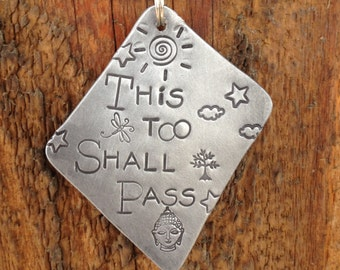 Hand Stamped Metal Jewelry This Too Shall Pass Hand made Jewelry with Meaning Quote words Necklace Custom Stamped Charms Women Empowerment