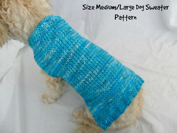Knitting Pattern Easy Dog Sweater : Easy dog sweater knitting pattern for medium and large dogs
