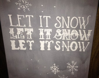 Let it snow handpainted canvas