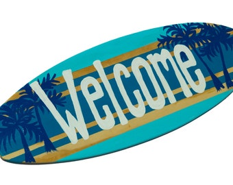 Welcome Sign, 18 inch Surfboard Sign, Door Sign, Welcome Sign for Office, Home Decor, Beach House Decor, Front Porch, Coastal Cottage