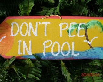 Don't Pee In Pool