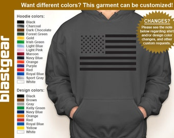 United States Flag hooded sweatshirt — Any color/Any size - Adult S, M, L, XL, 2XL, 3XL, 4XL, 5XL  Youth S, M, L, XL