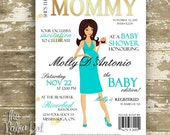 Baby Shower Invitations with Cute High Fashion Magazine Cover Theme. Mommy is designed to look like the guest of honour!