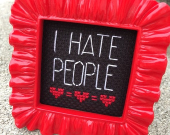Mini Red Baroque Framed Cross Stitch - I Hate People