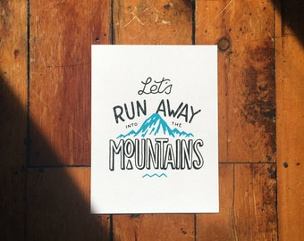 Let's Run Away into the Mountains