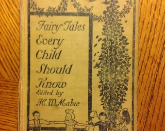 """Book  """"Fairy Tales Every Child Should Know"""" from 1905"""