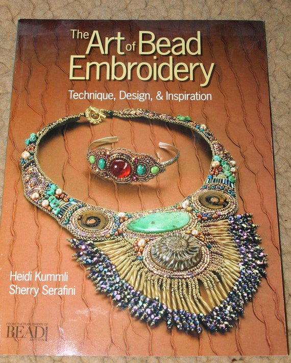 The art of bead embroidery softcover book