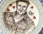 DAN - hand painted vintage china plate - portrait of Dan Conner from ROSEANNE - john goodman - nineties - 90s sitcom - Roseanne Barr - queer