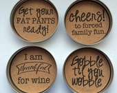 Funny Thanksgiving Mason Jar Lid Coasters- set of four