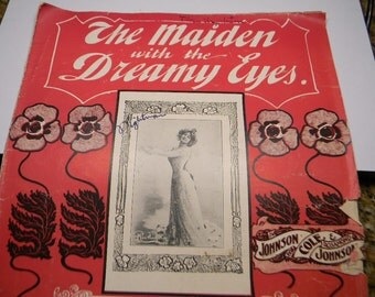 The Maiden with The Dreamy Eyes, 1901 Sheet Music, Jos W Stern and Co
